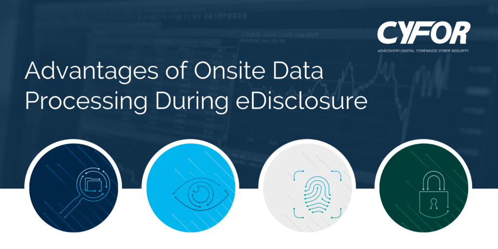 Onsite Data Processing During eDisclosure
