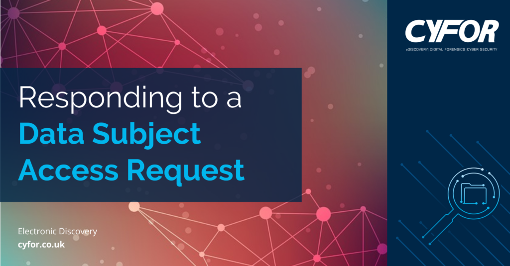 Responding to a Data Subject Access Request