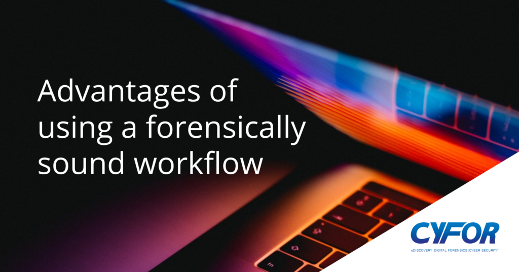 forensically sound workflow