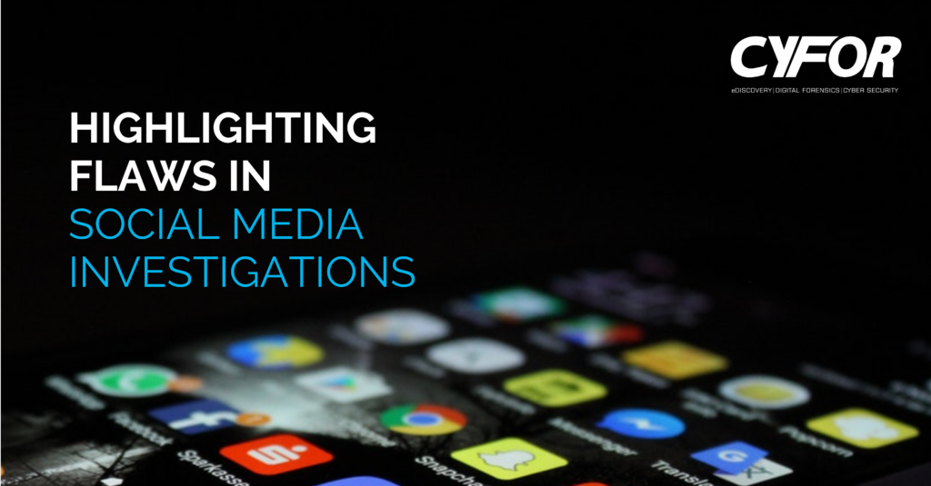 Flaws in Social Media Investigations