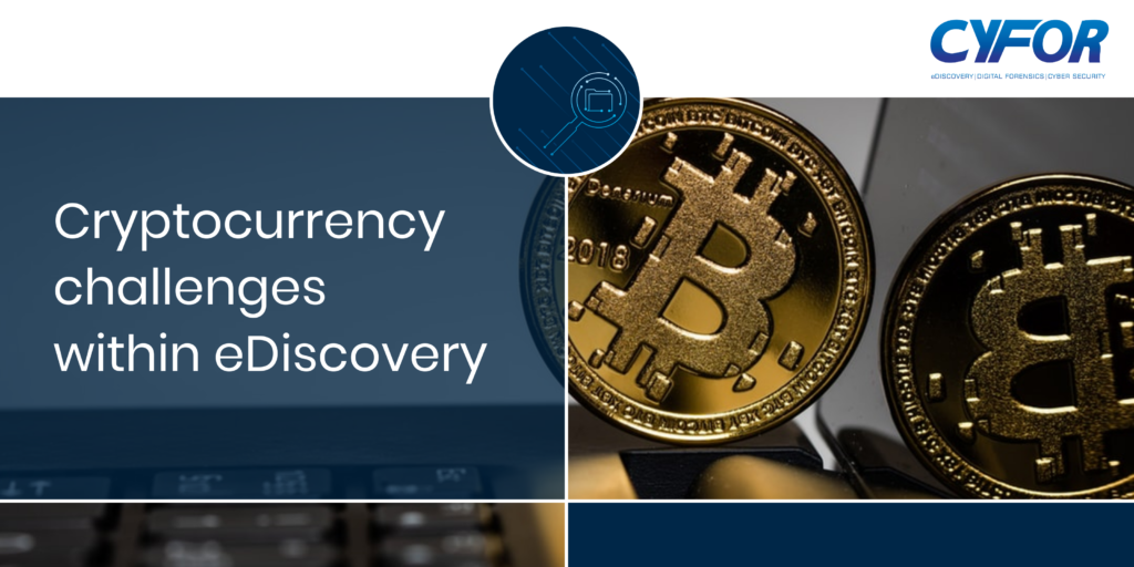 cryptocurrency challenges in eDiscovery