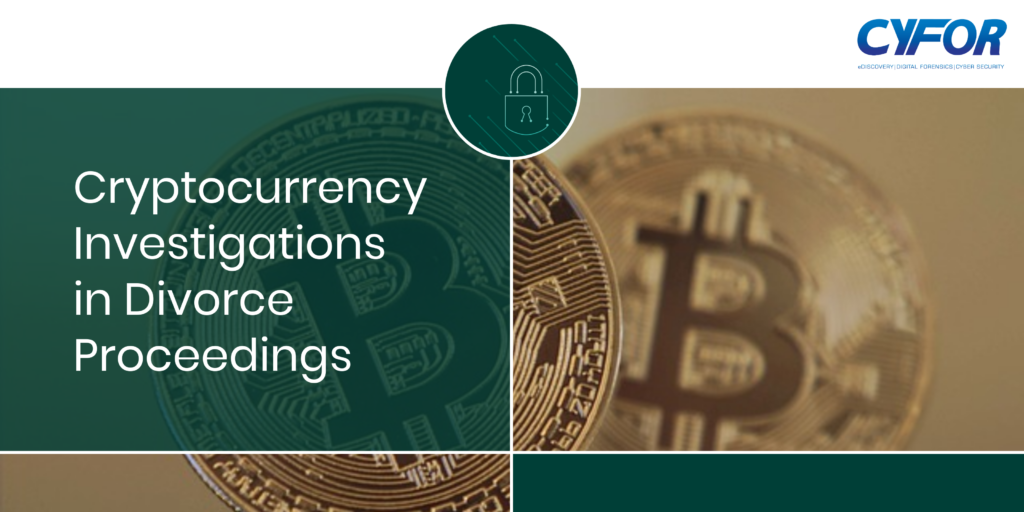 Cryptocurrency investigations in divorce proceedings