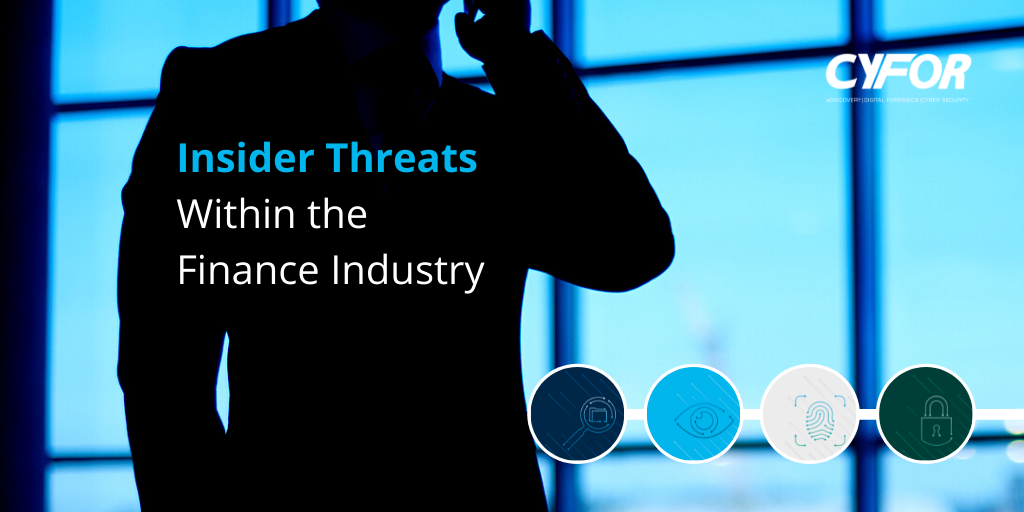 insider threats within the finance industry
